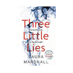 Three Little Lies : A completely gripping thriller with a killer twist